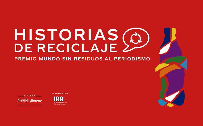 Historias de Reciclaje: Premio Mundo Sin Residuos al Periodismo